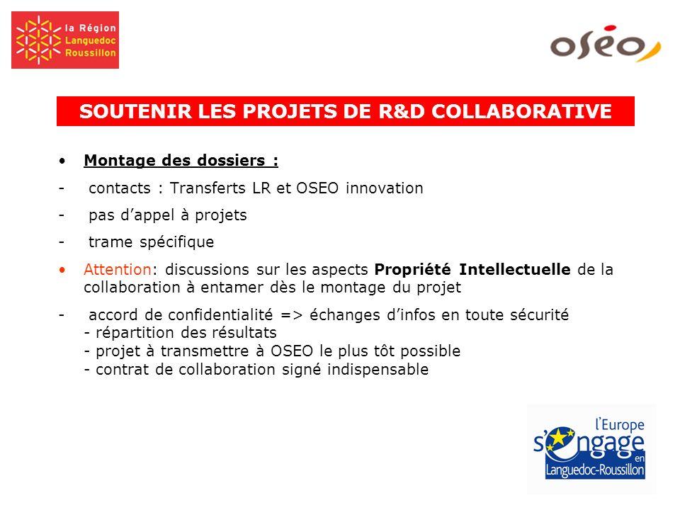 SOUTENIR LES PROJETS DE R&D COLLABORATIVE