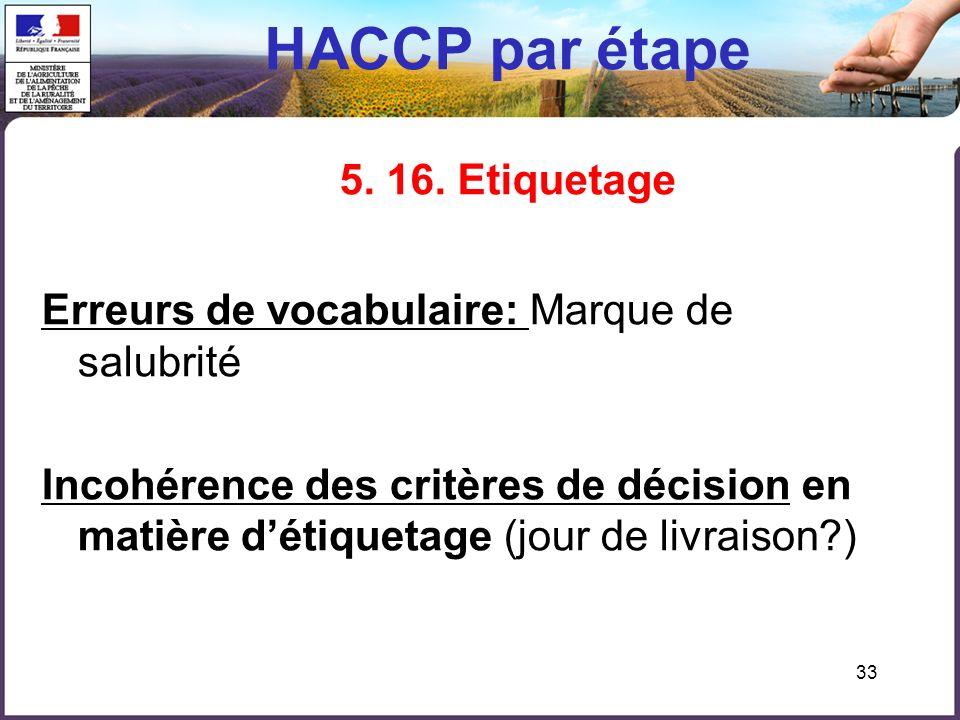 HACCP par étape 5. 16. Etiquetage