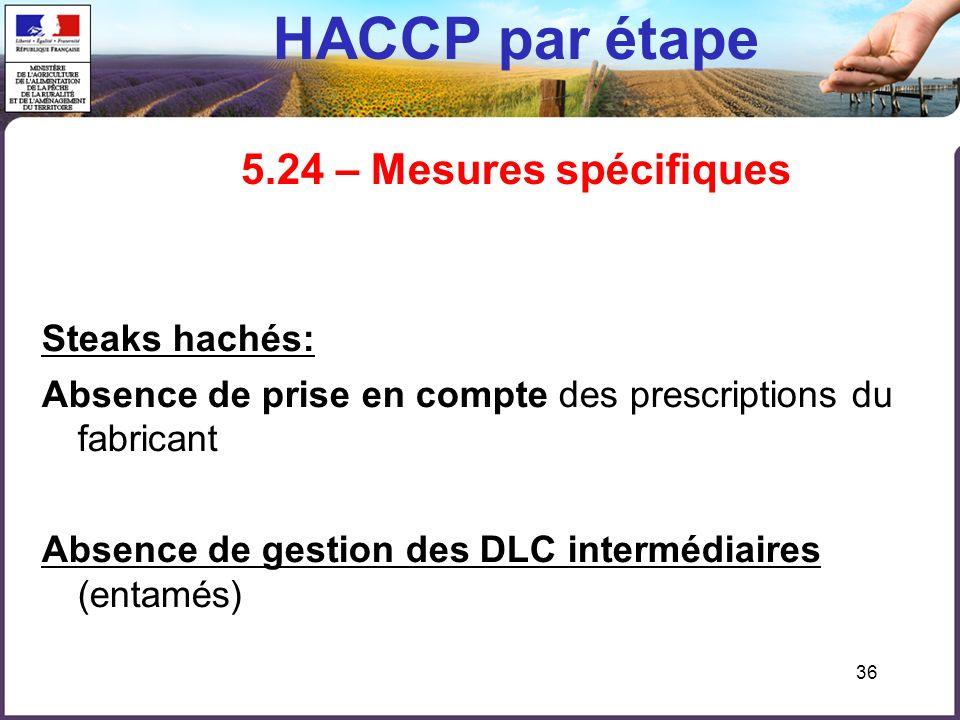 HACCP par étape 5.24 – Mesures spécifiques
