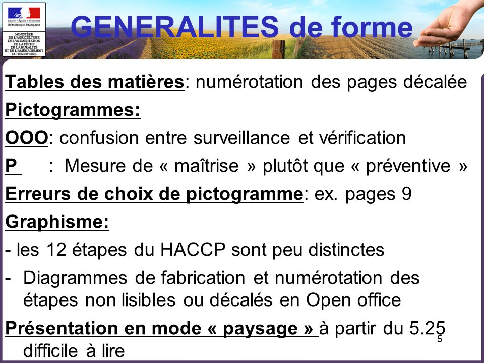 GENERALITES de forme Tables des matières: numérotation des pages décalée. Pictogrammes: OOO: confusion entre surveillance et vérification.