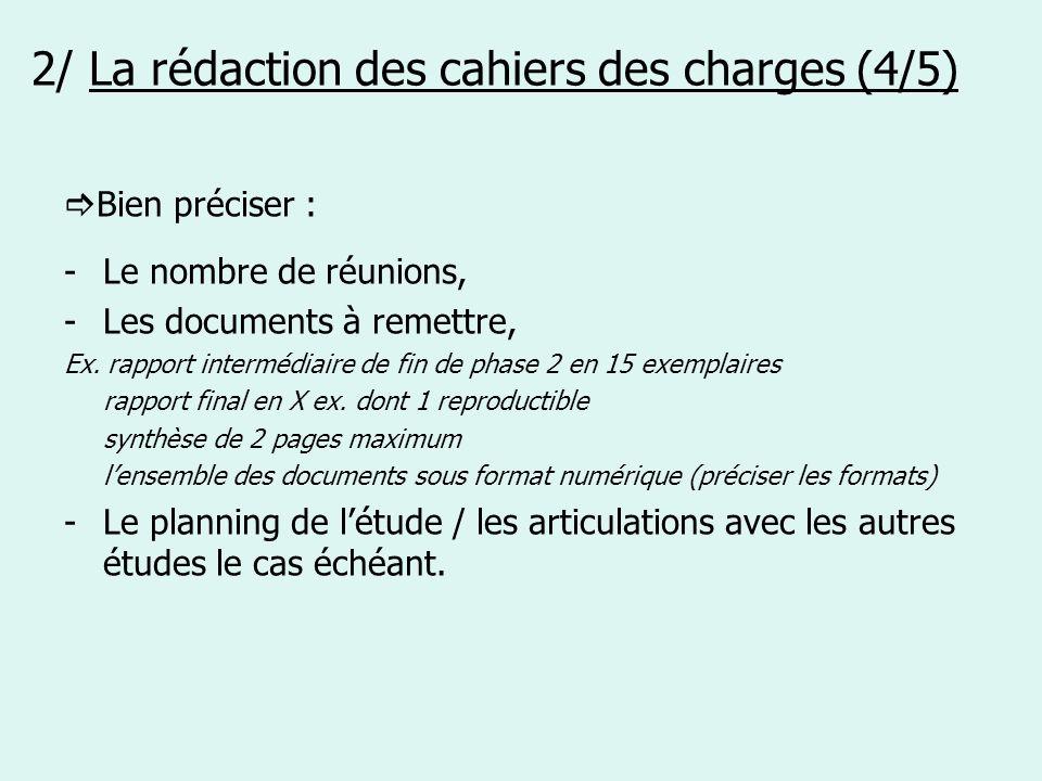 2/ La rédaction des cahiers des charges (4/5)