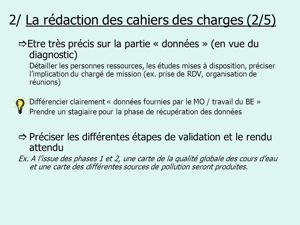 2/ La rédaction des cahiers des charges (2/5)