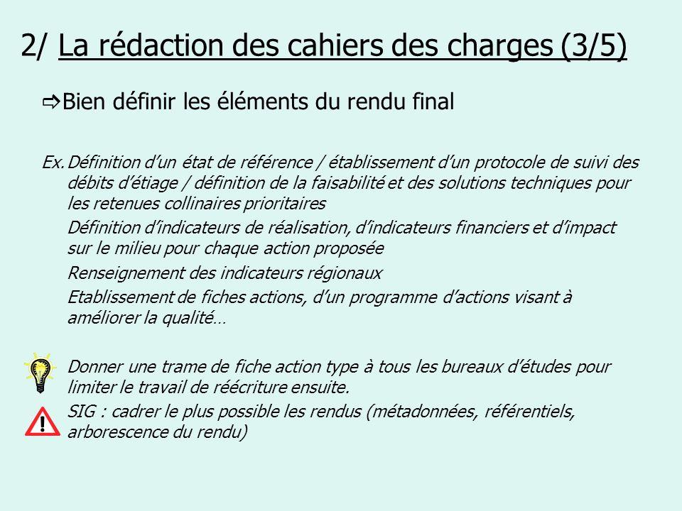 2/ La rédaction des cahiers des charges (3/5)
