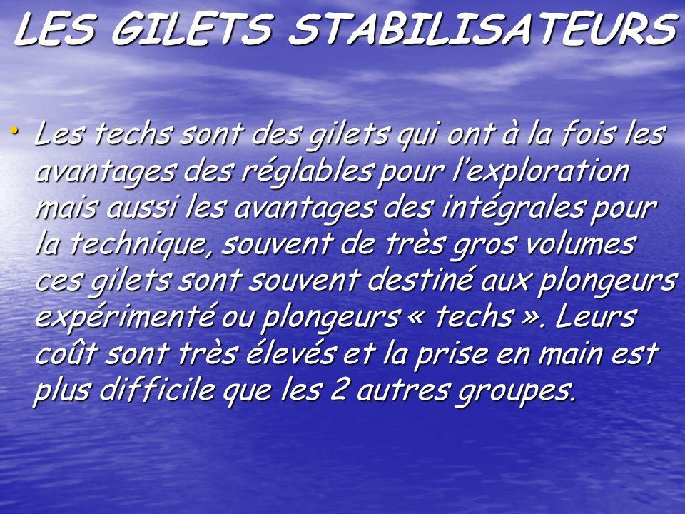 LES GILETS STABILISATEURS