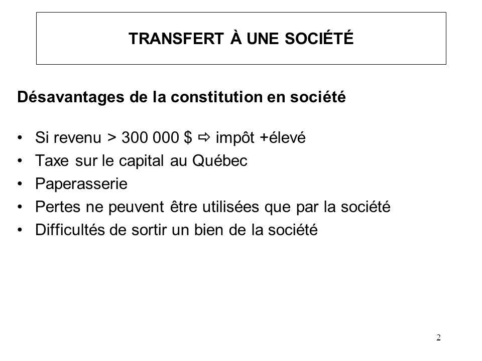 TRANSFERT À UNE SOCIÉTÉ