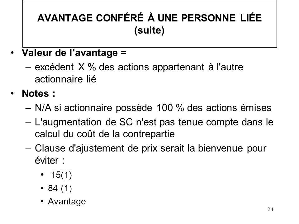 AVANTAGE CONFÉRÉ À UNE PERSONNE LIÉE (suite)