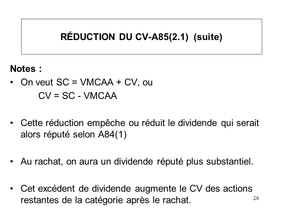 RÉDUCTION DU CV-A85(2.1) (suite)