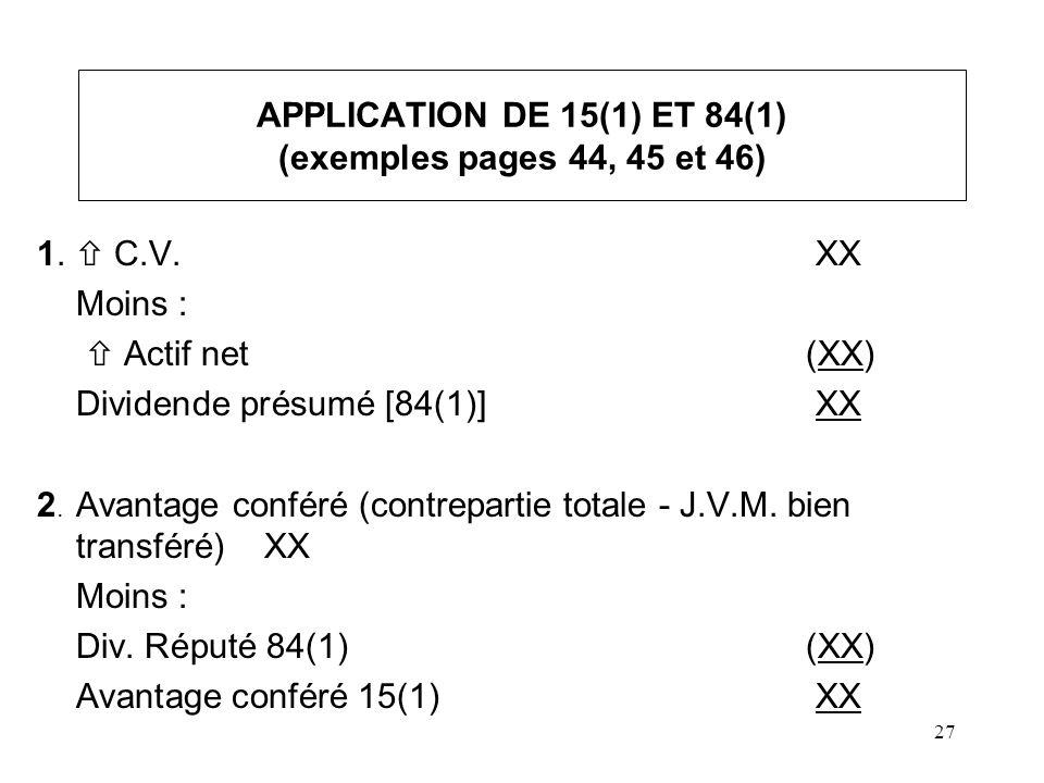 APPLICATION DE 15(1) ET 84(1) (exemples pages 44, 45 et 46)