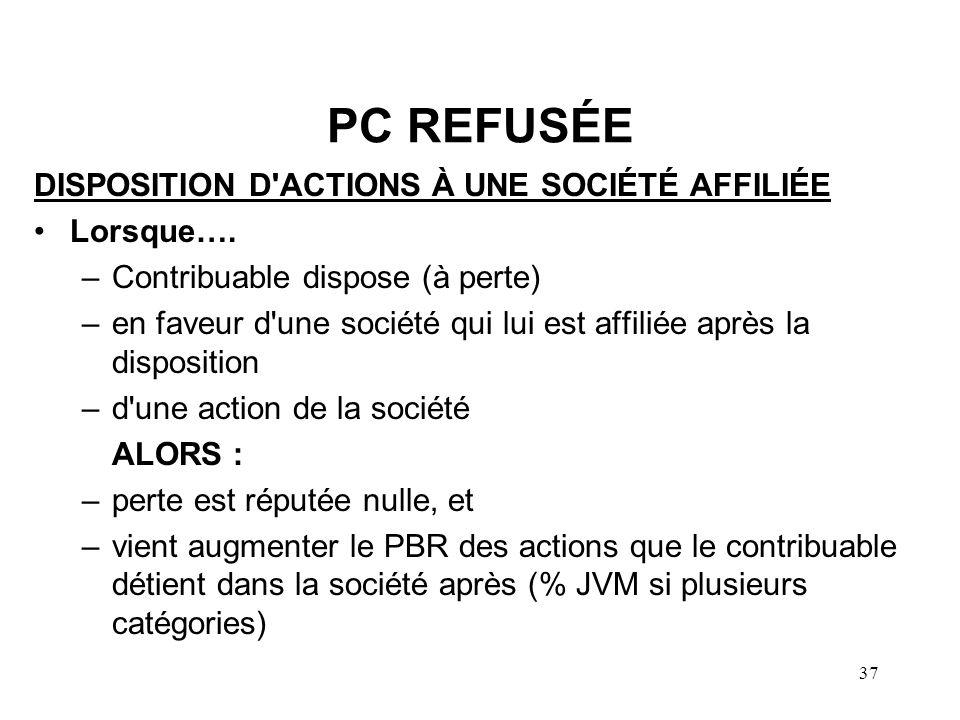 PC REFUSÉE DISPOSITION D ACTIONS À UNE SOCIÉTÉ AFFILIÉE Lorsque….