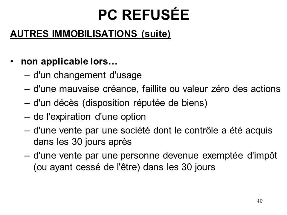 PC REFUSÉE AUTRES IMMOBILISATIONS (suite) non applicable lors…