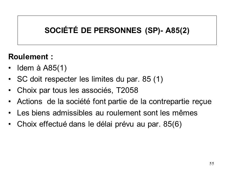 SOCIÉTÉ DE PERSONNES (SP)- A85(2)