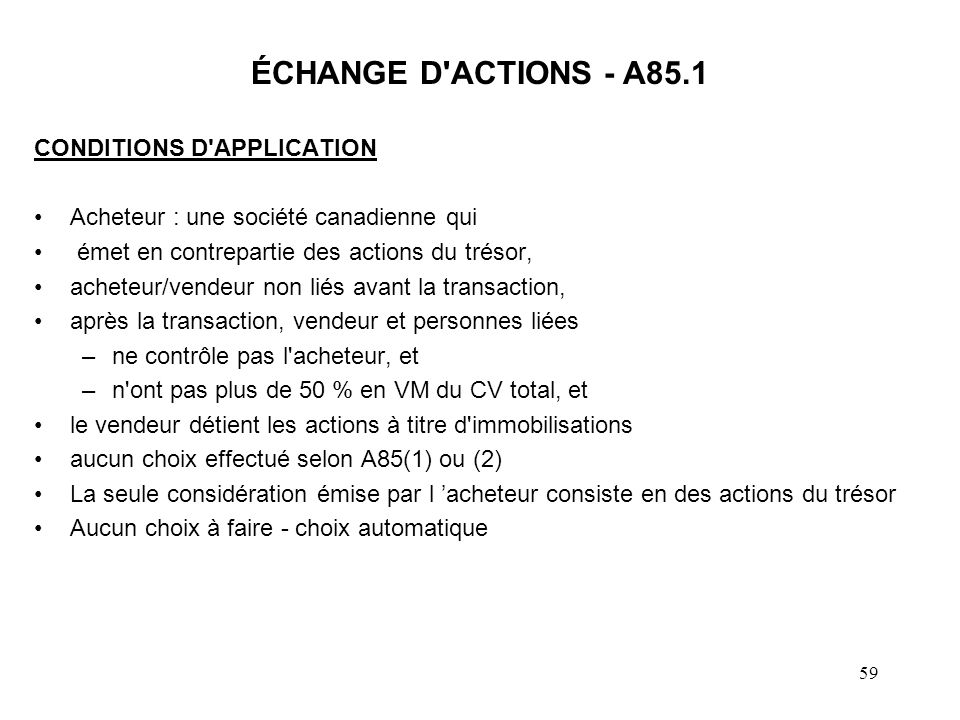 ÉCHANGE D ACTIONS - A85.1 CONDITIONS D APPLICATION