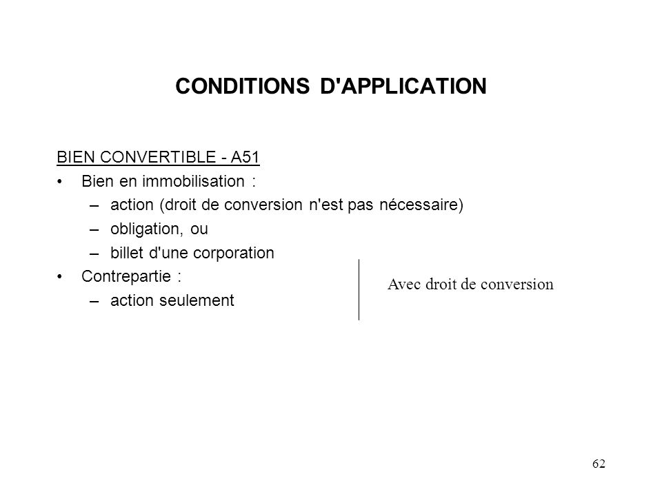 CONDITIONS D APPLICATION