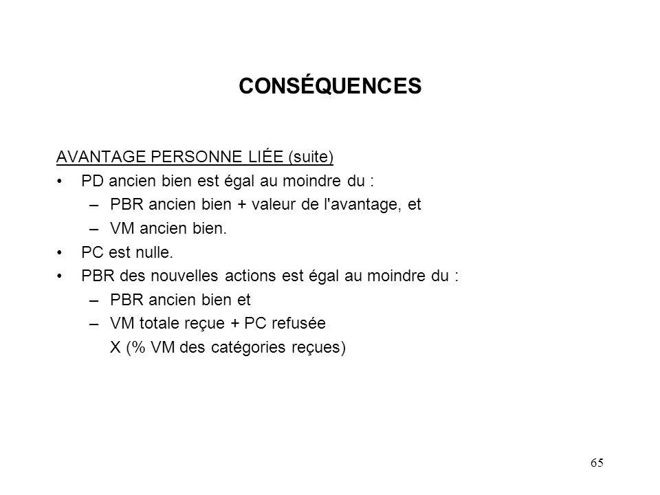CONSÉQUENCES AVANTAGE PERSONNE LIÉE (suite)
