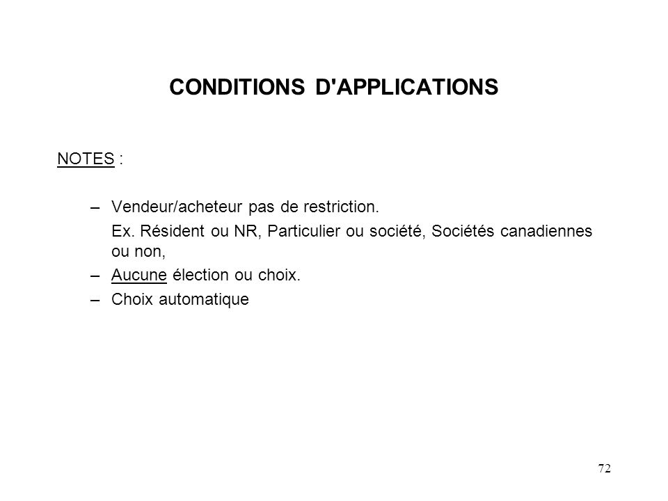 CONDITIONS D APPLICATIONS