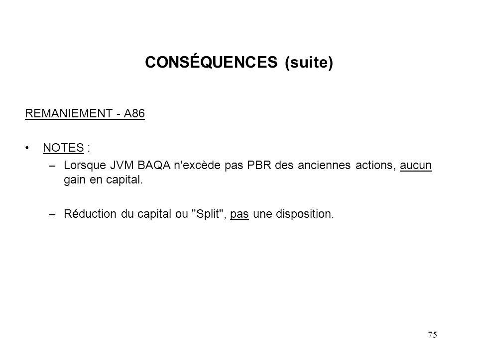 CONSÉQUENCES (suite) REMANIEMENT - A86 NOTES :