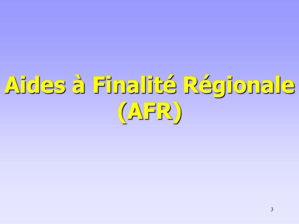 Aides à Finalité Régionale (AFR)