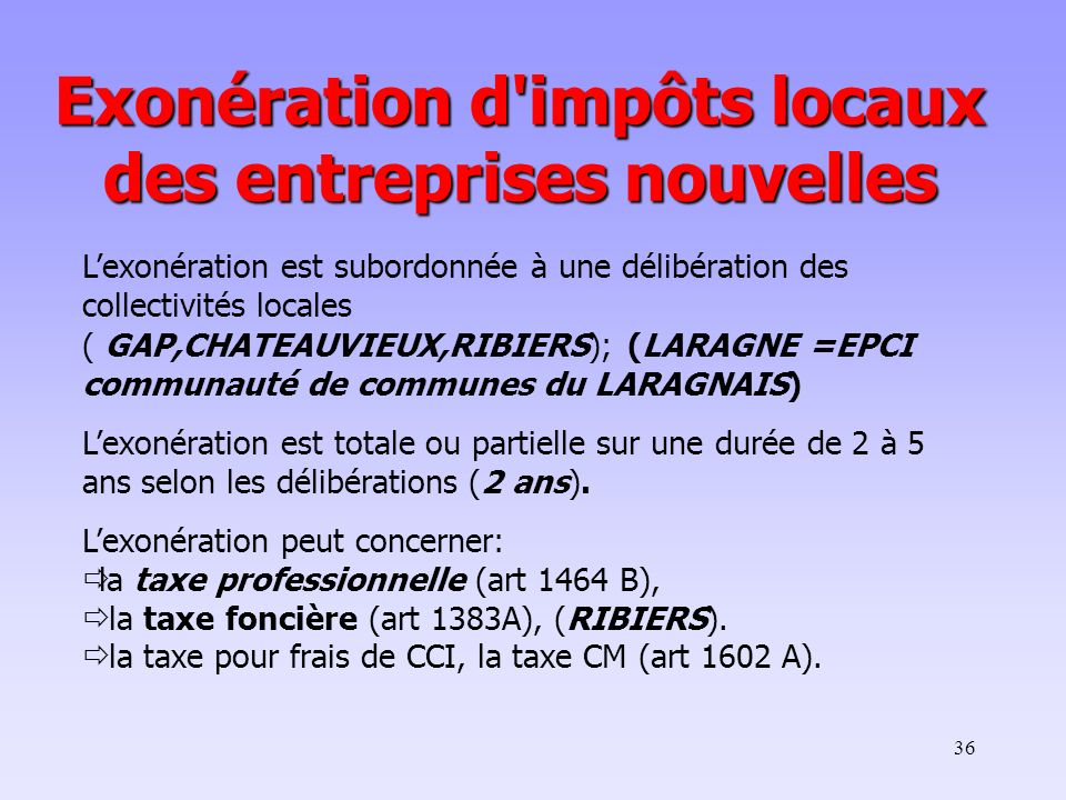 Exonération d impôts locaux des entreprises nouvelles