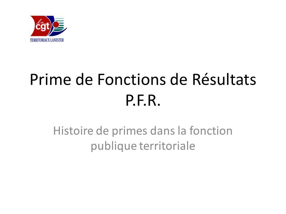 Prime de Fonctions de Résultats P.F.R.