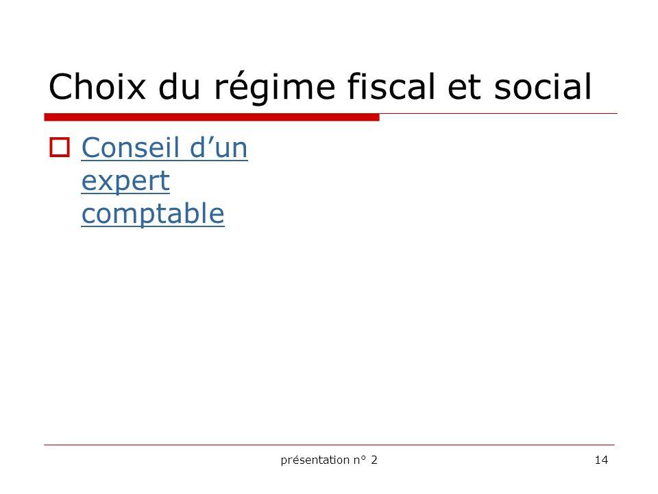 Choix du régime fiscal et social