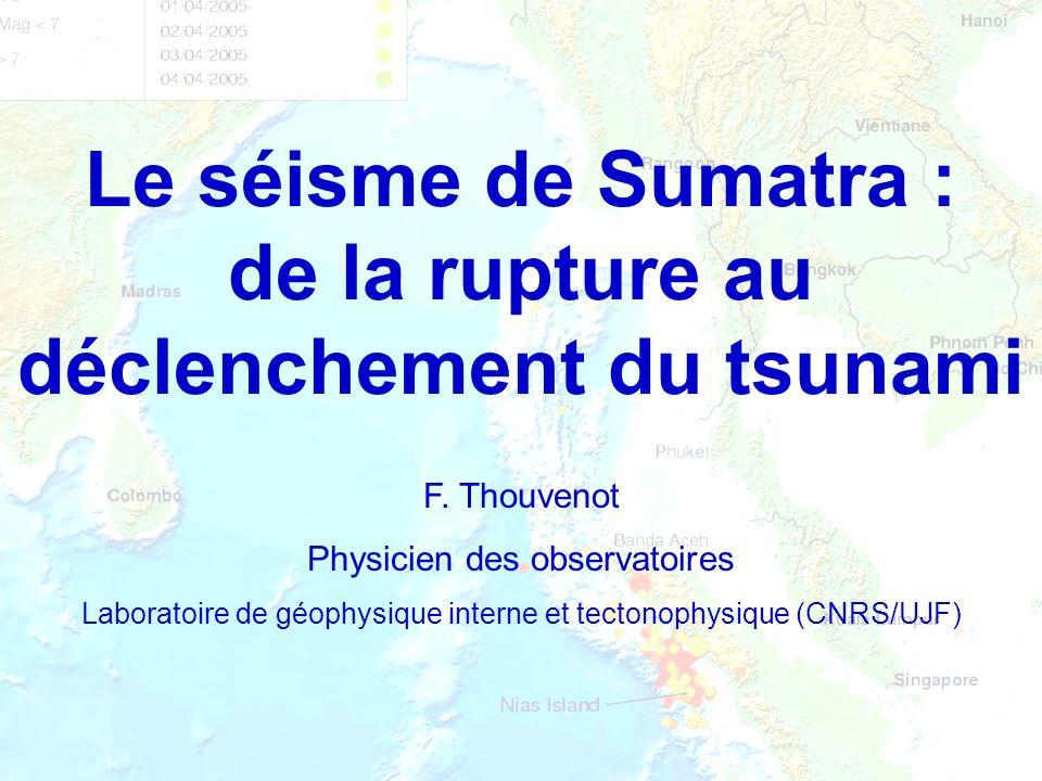 Le séisme de Sumatra : de la rupture au déclenchement du tsunami