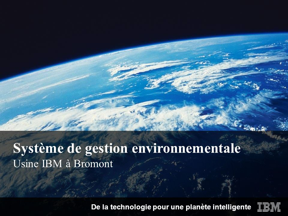 Système de gestion environnementale Usine IBM à Bromont
