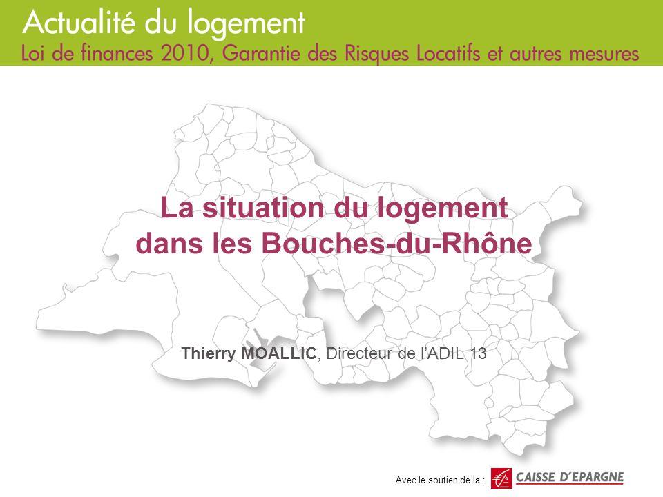 La situation du logement dans les Bouches-du-Rhône