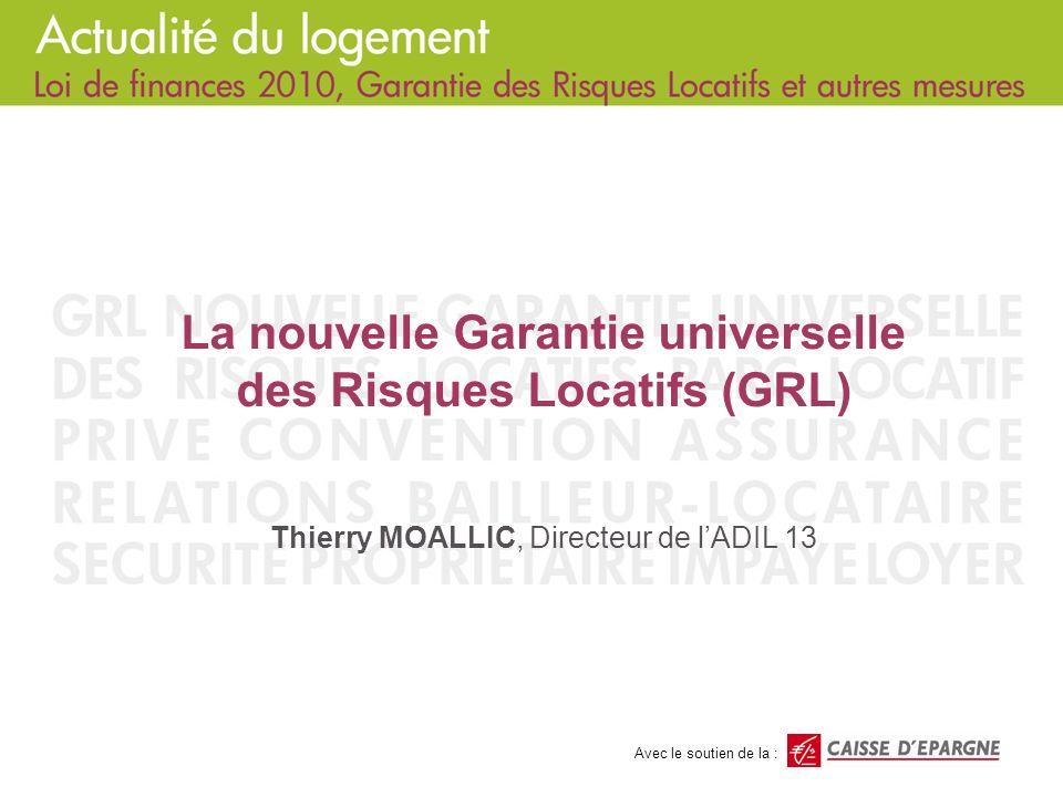 La nouvelle Garantie universelle des Risques Locatifs (GRL)