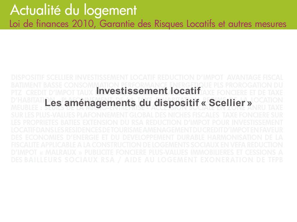 Investissement locatif Les aménagements du dispositif « Scellier »