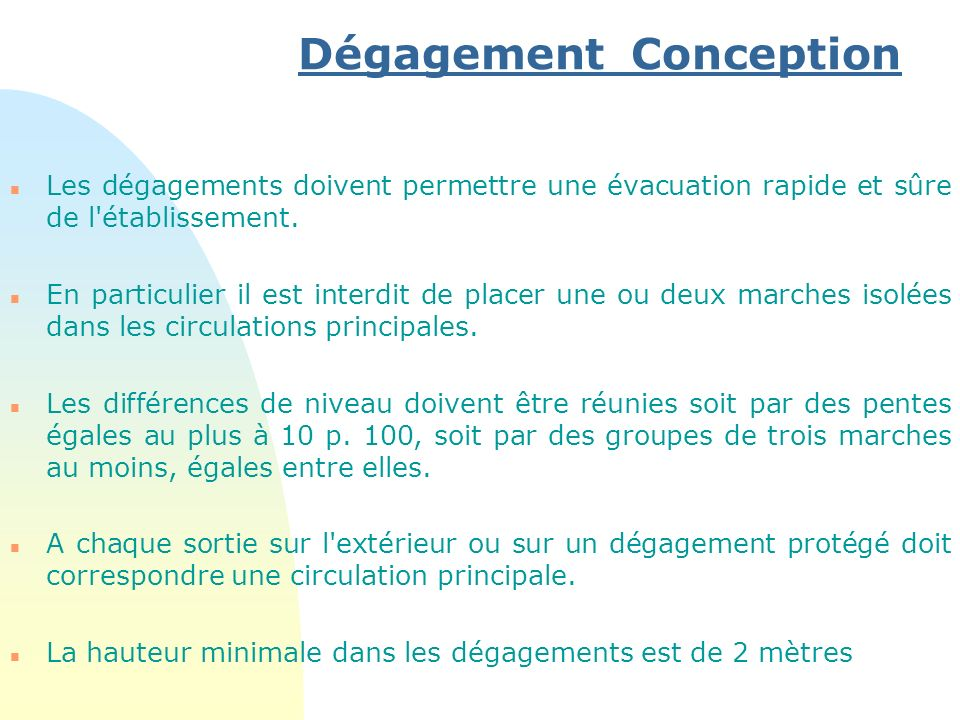 Dégagement Conception