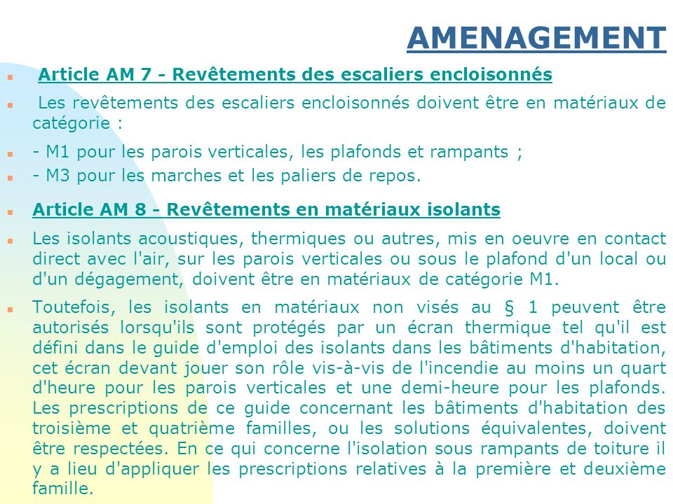 AMENAGEMENT Article AM 7 - Revêtements des escaliers encloisonnés