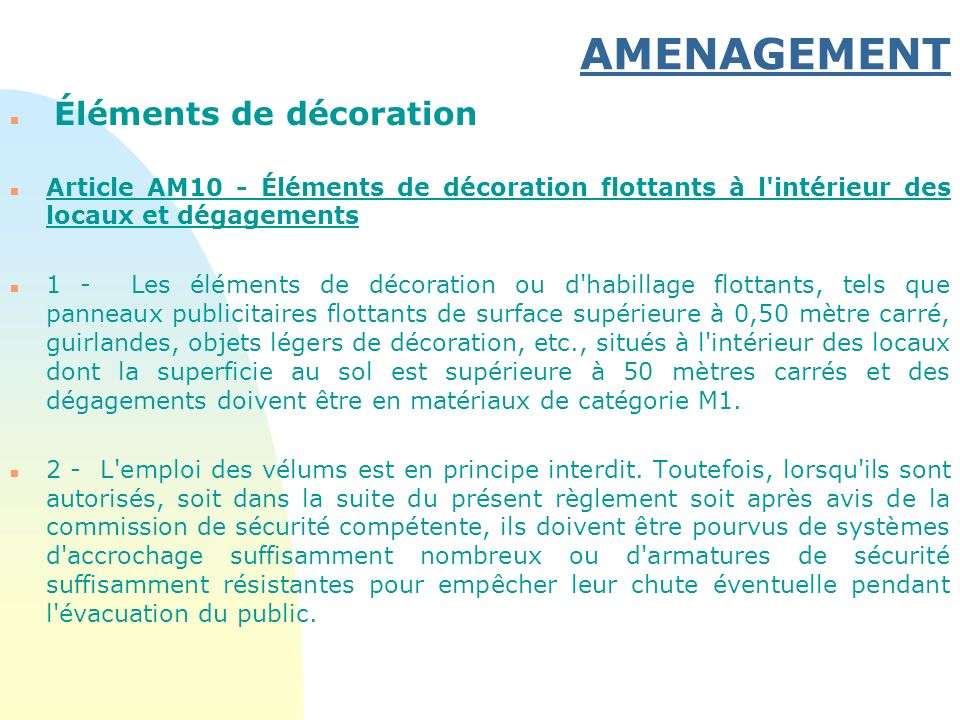 AMENAGEMENT Éléments de décoration