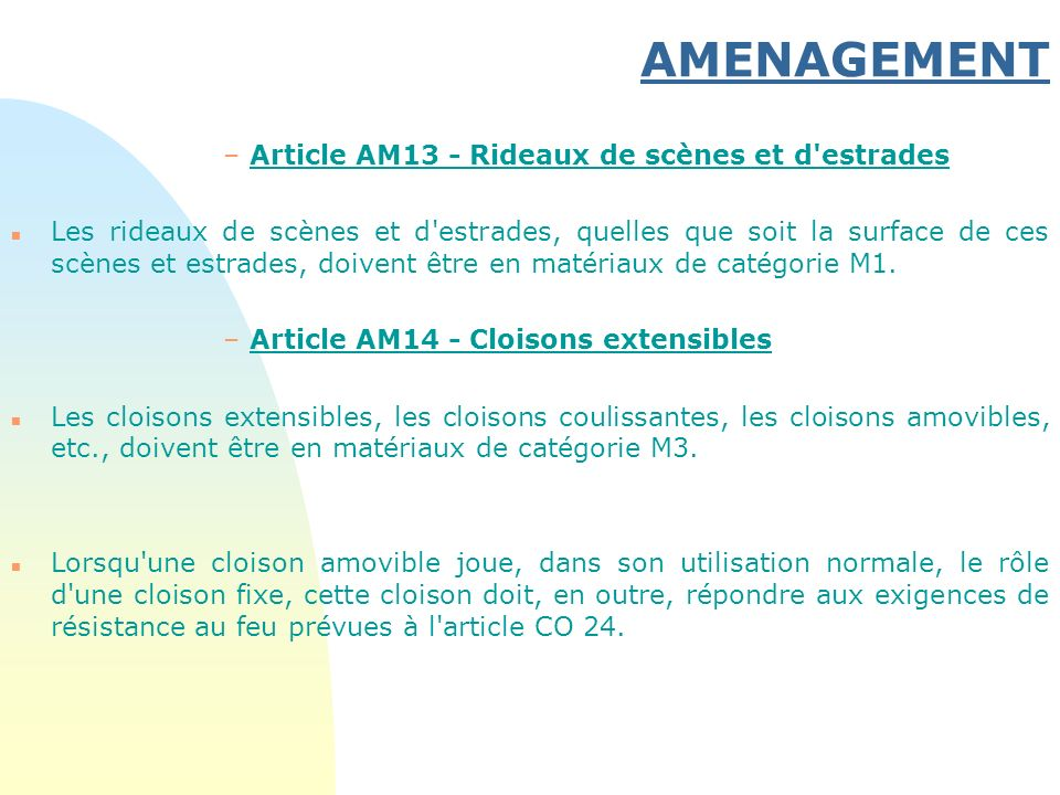 AMENAGEMENT Article AM13 - Rideaux de scènes et d estrades