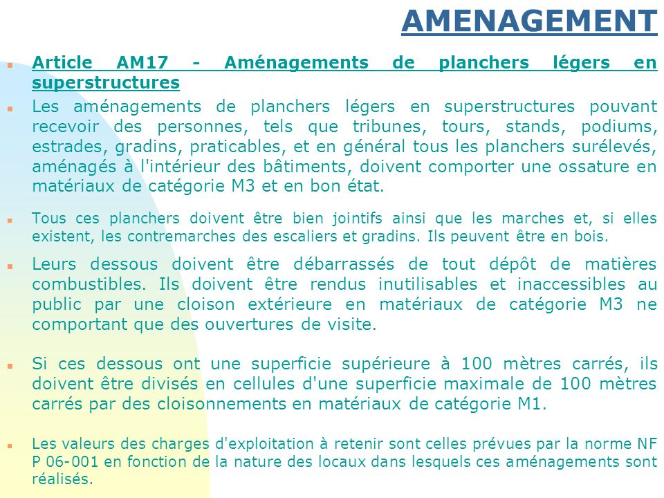 AMENAGEMENT 30/03/2017. Article AM17 - Aménagements de planchers légers en superstructures.