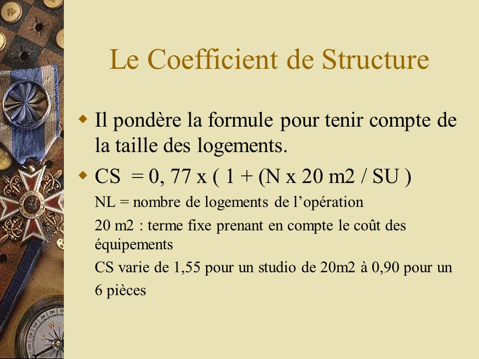 Le Coefficient de Structure