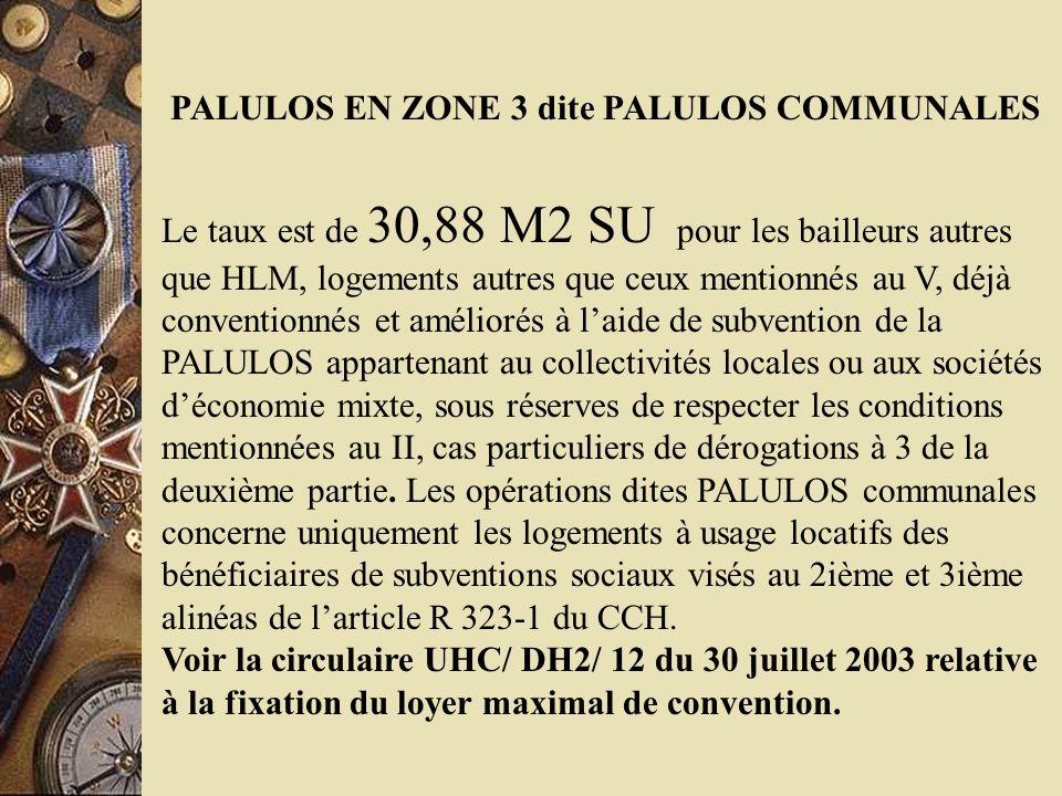 PALULOS EN ZONE 3 dite PALULOS COMMUNALES