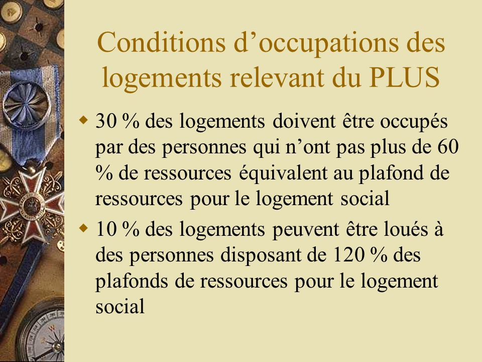Conditions d'occupations des logements relevant du PLUS