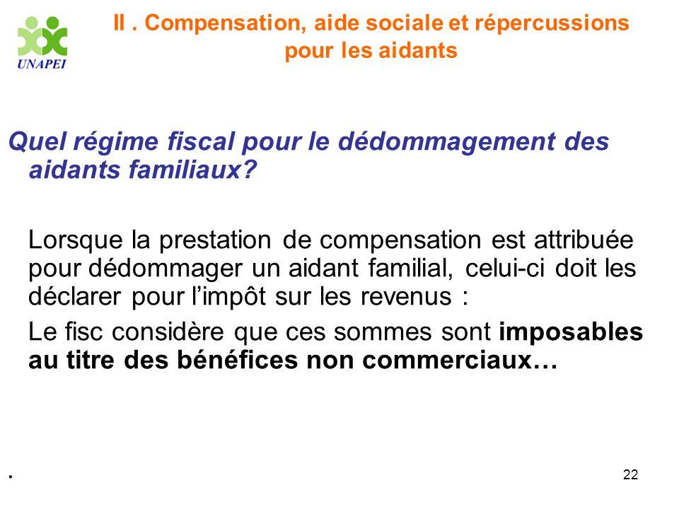 II . Compensation, aide sociale et répercussions pour les aidants