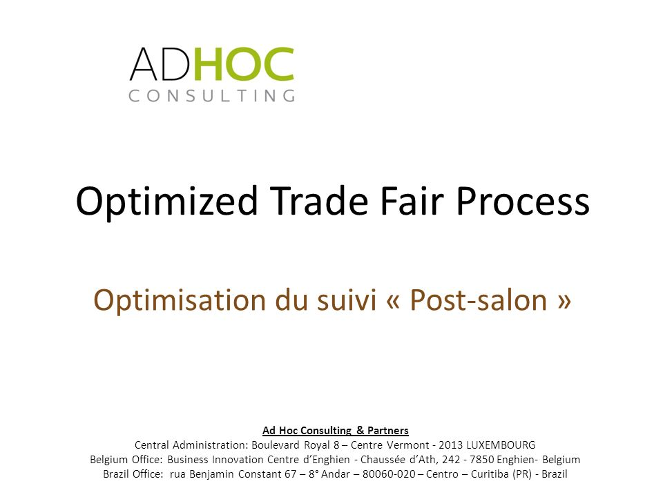 Optimized Trade Fair Process