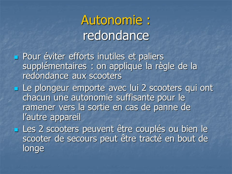 Autonomie : redondance