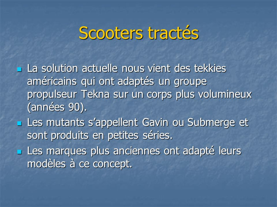 Scooters tractés