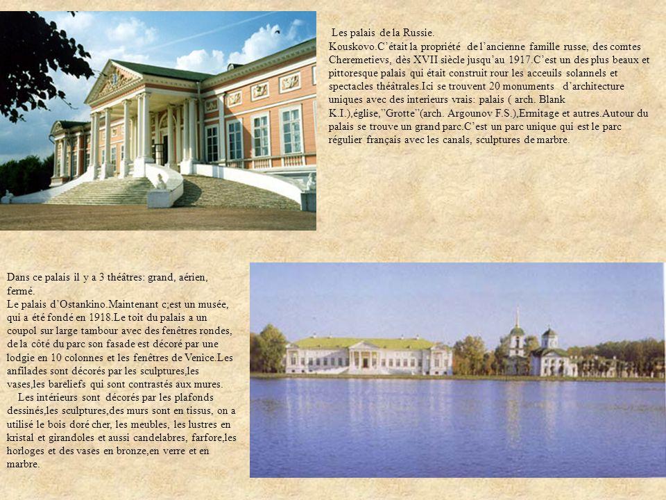 Les palais de la Russie.