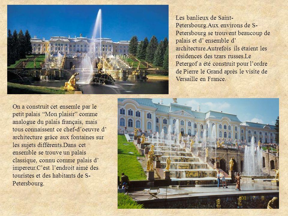Les banlieux de Saint-Petersbourg