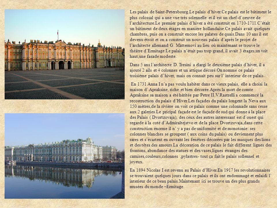 Les palais de Saint-Petersbourg. Le palais d'hiver