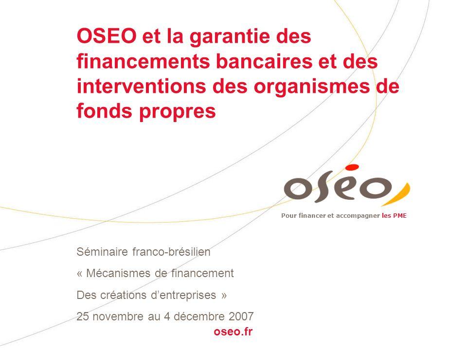 Les nouvelles réponses d'OSEO