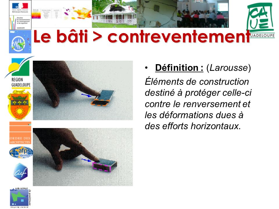 Le bâti > contreventement