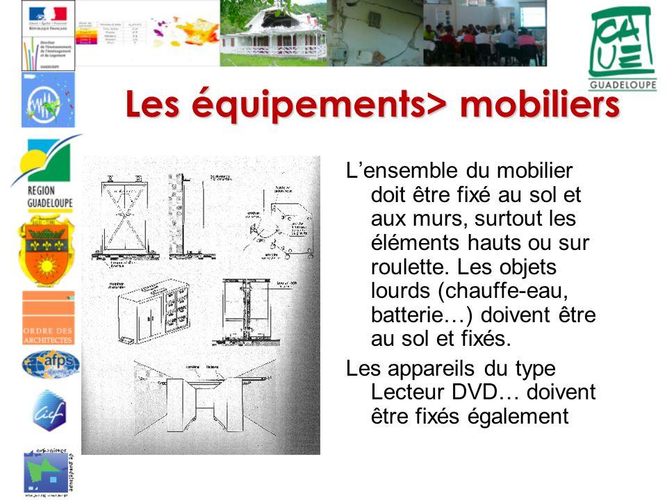 Les équipements> mobiliers