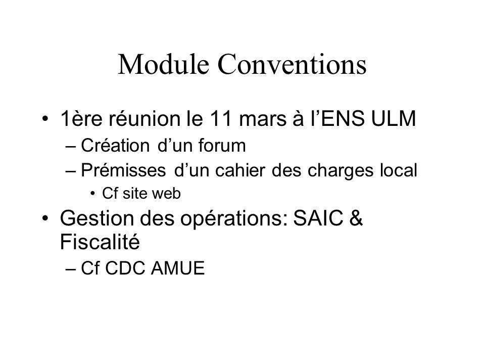 Module Conventions 1ère réunion le 11 mars à l'ENS ULM
