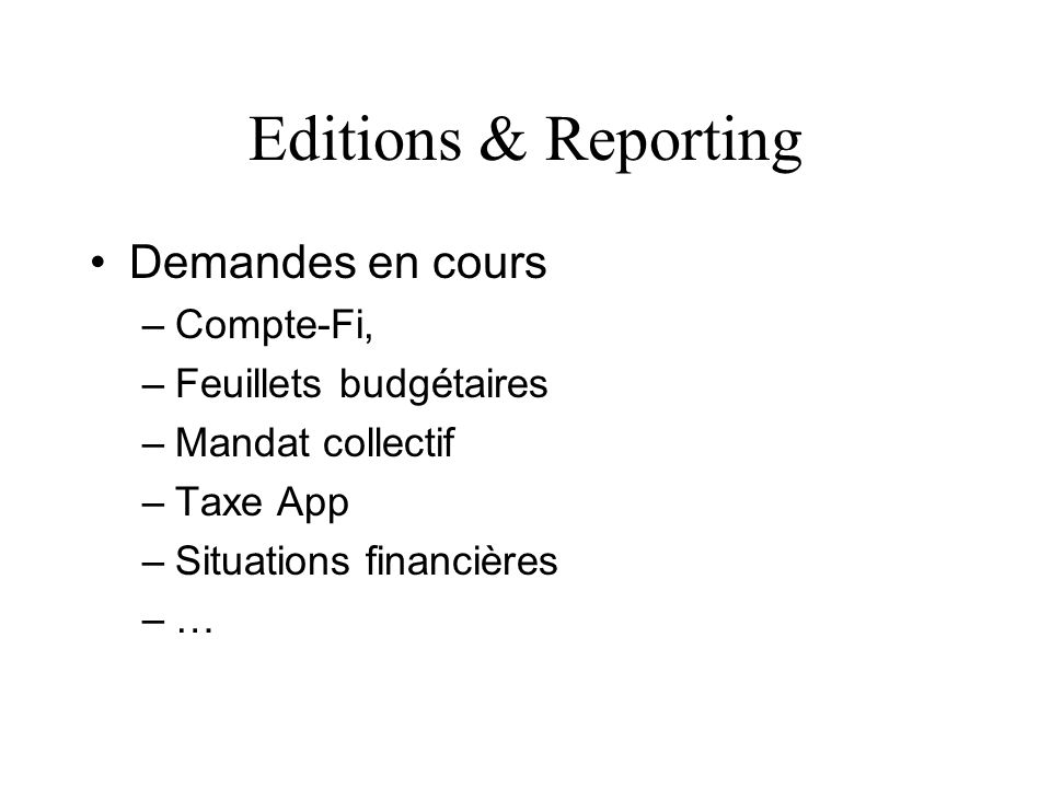 Editions & Reporting Demandes en cours Compte-Fi,