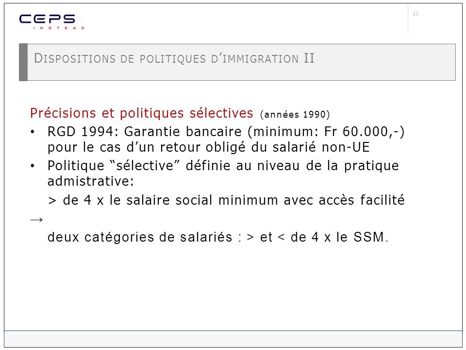 Dispositions de politiques d'immigration II